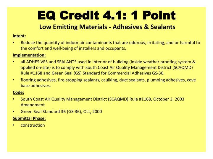 EQ Credit 4.1: 1 Point