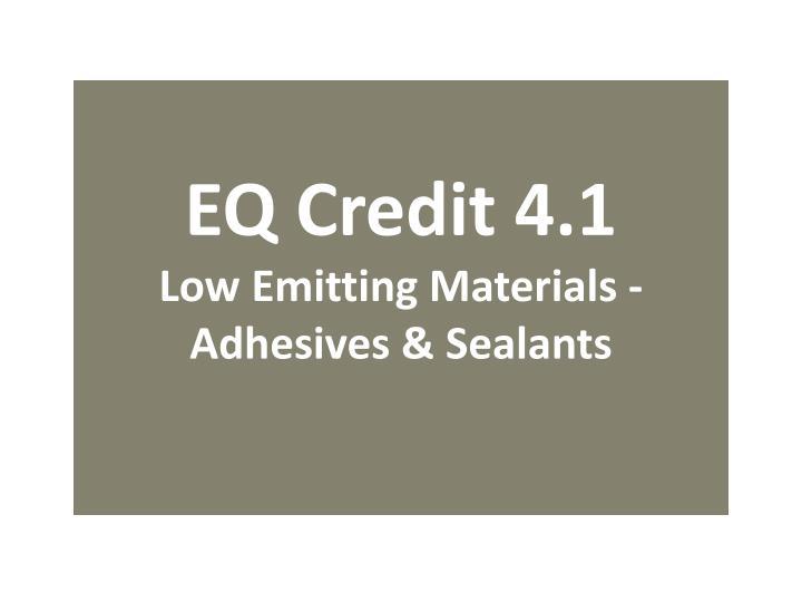 EQ Credit 4.1