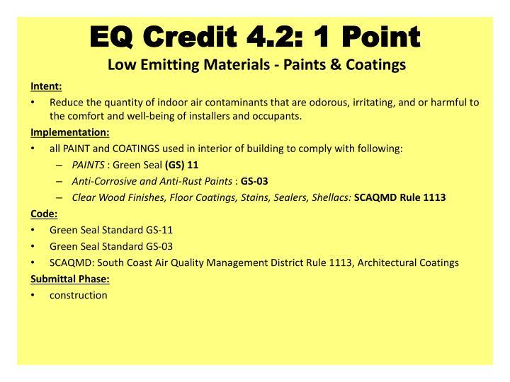 EQ Credit 4.2: 1 Point