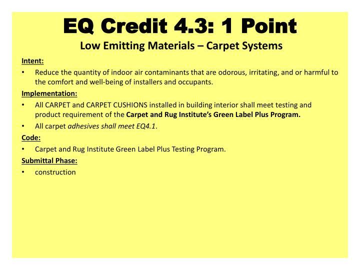 EQ Credit 4.3: 1 Point