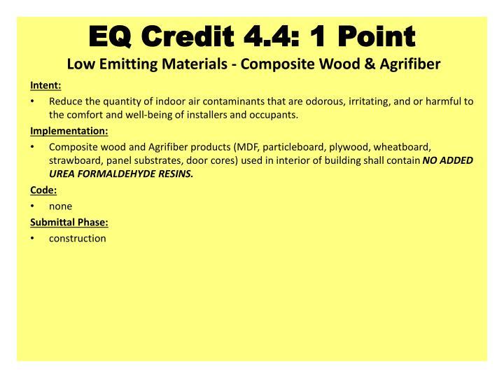 EQ Credit 4.4: 1 Point