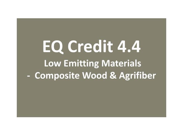 EQ Credit 4.4