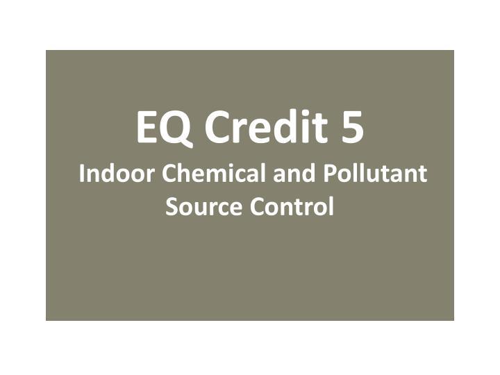 EQ Credit 5