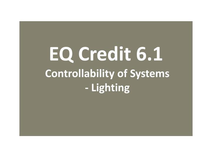 EQ Credit 6.1