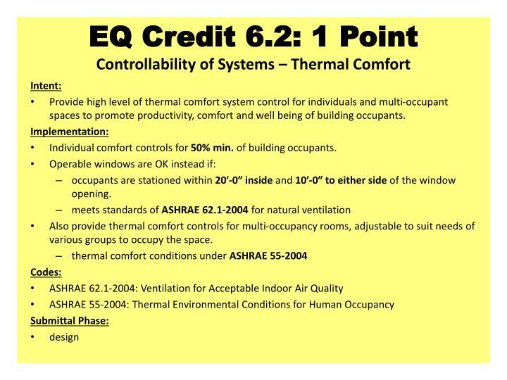 EQ Credit 6.2: 1 Point