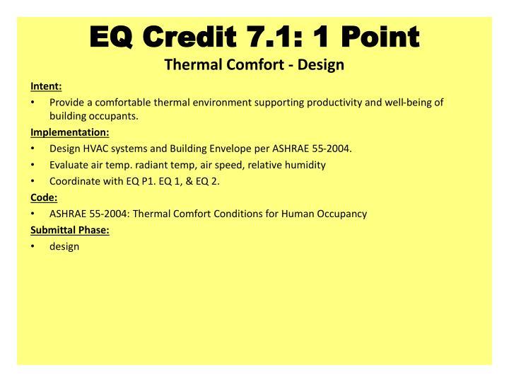 EQ Credit 7.1: 1 Point