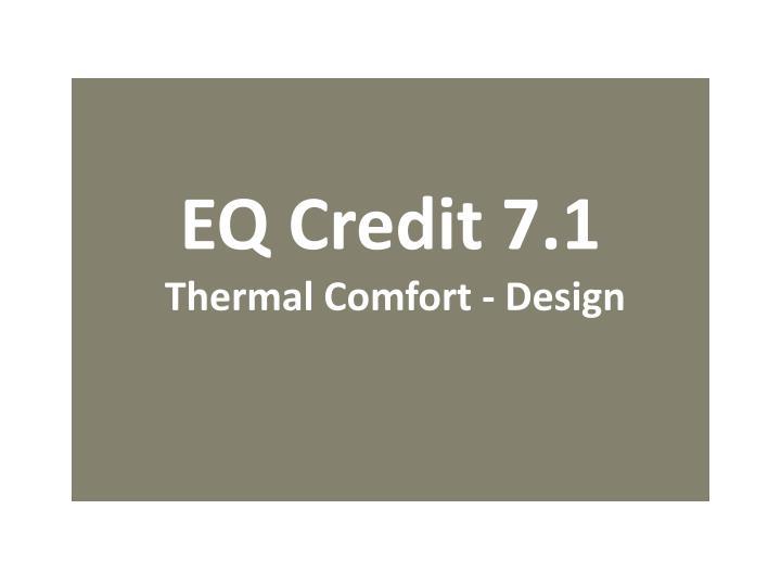 EQ Credit 7.1