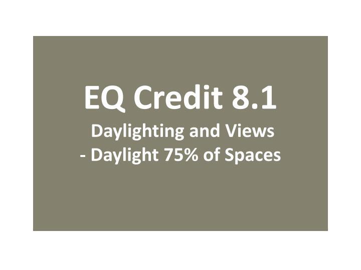 EQ Credit 8.1