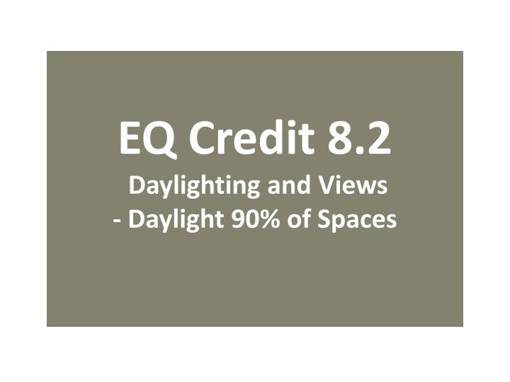 EQ Credit 8.2