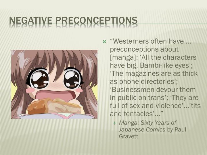 Negative Preconceptions