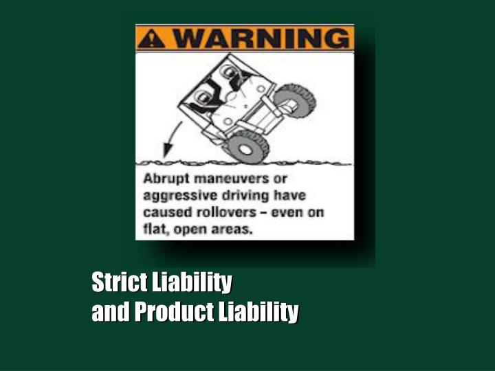 strict liability and product liability n.