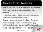 erecruiter credit positioning