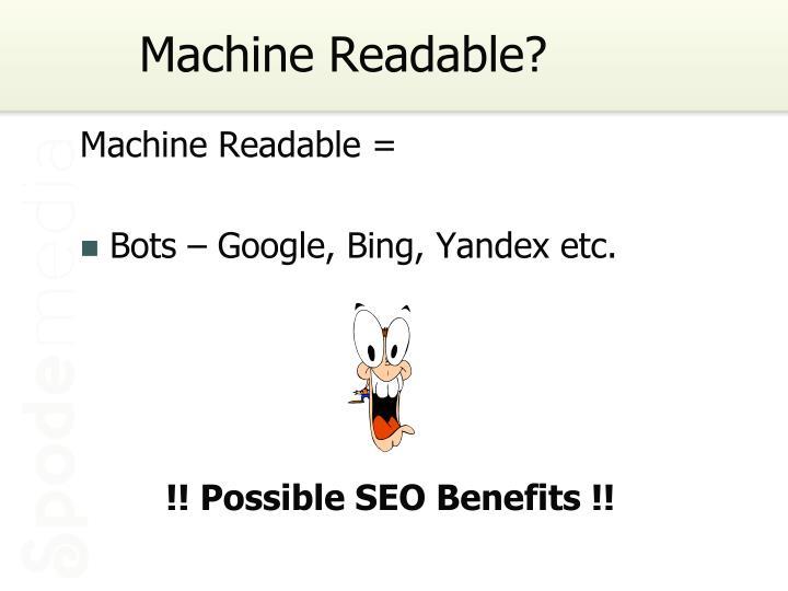 Machine Readable?
