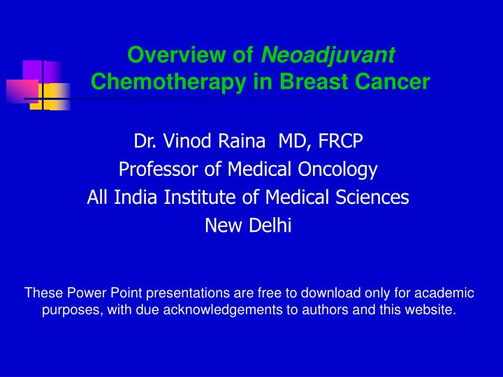 overview of neoadjuvant chemotherapy in breast cancer n.