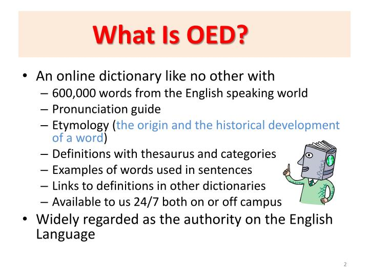 What is oed