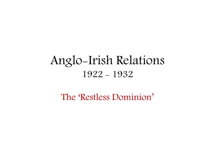 Anglo irish relations 1922 1932