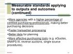 measurable standards applying to outputs and outcomes continued1