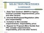 selection processes continued