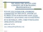 we need the advice and consent of purchasing professionals