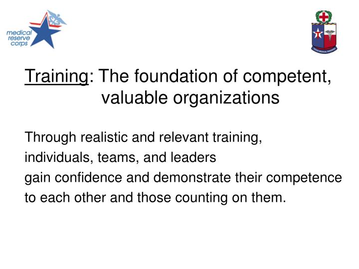 Training the foundation of competent valuable organizations
