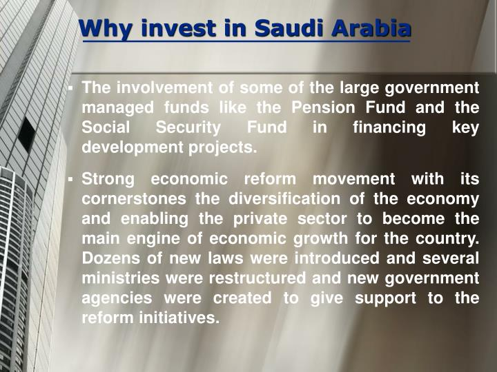 Why invest in Saudi Arabia