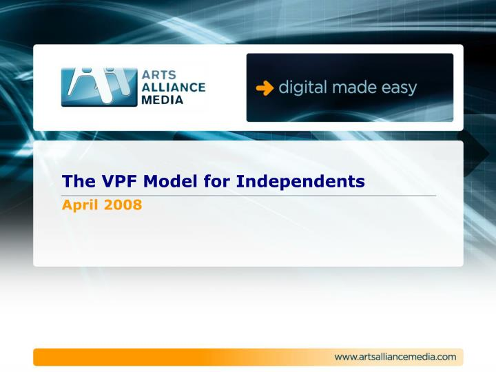 The vpf model for independents april 2008