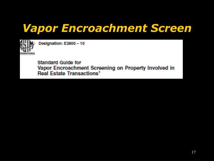 Vapor Encroachment Screen