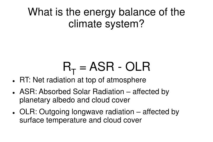 What is the energy balance of the climate system?