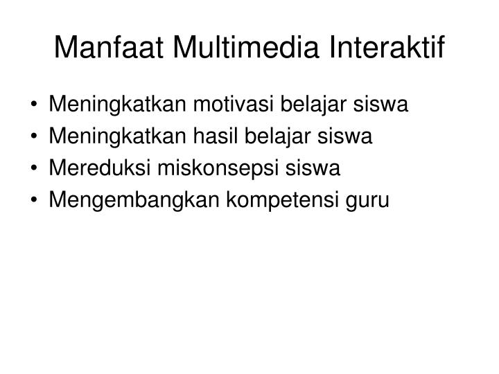 Manfaat Multimedia Interaktif
