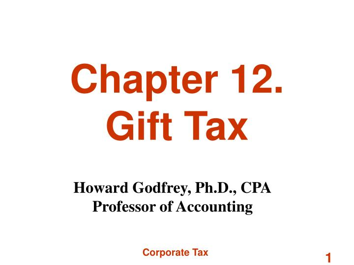 chapter 12 gift tax n.
