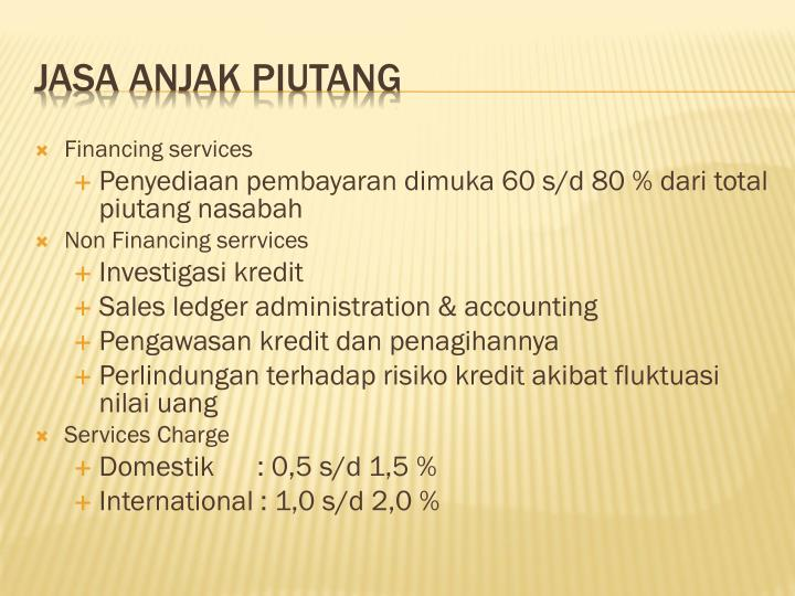 Financing services