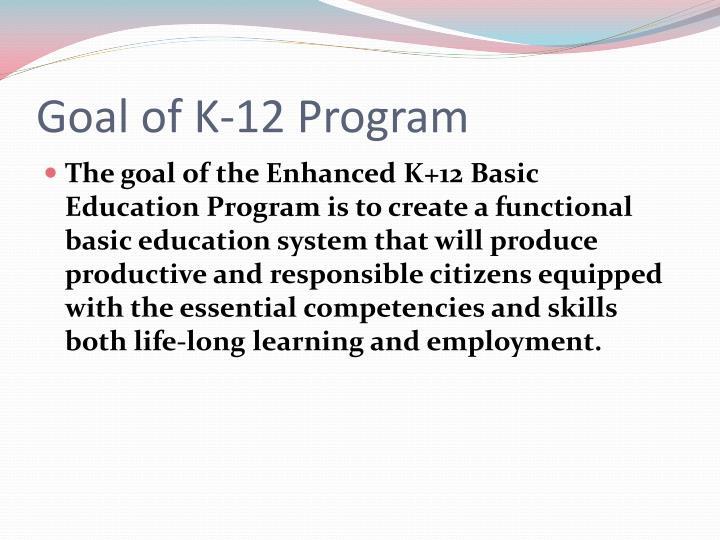 Goal of K-12 Program