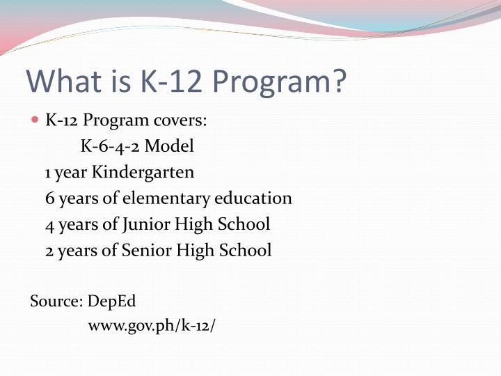What is k 12 program