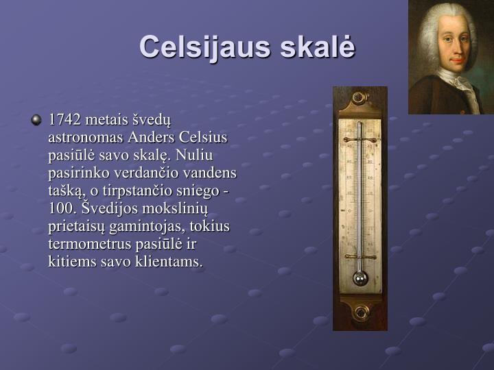1742 metais švedų astronomas