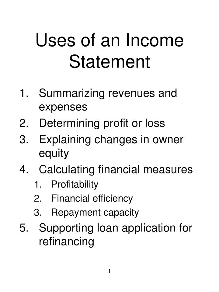 Uses of an income statement