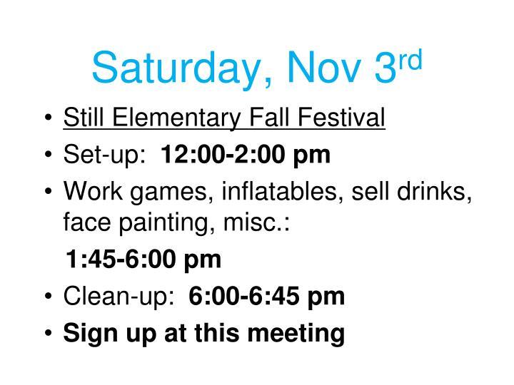 Saturday, Nov 3