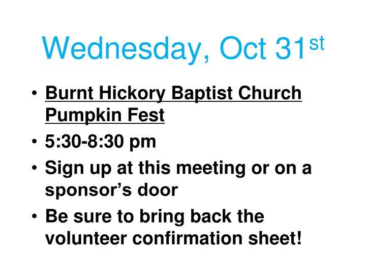 Wednesday, Oct 31