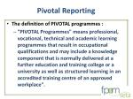 pivotal reporting