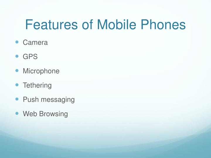 Features of Mobile Phones