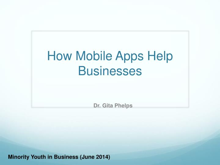 How mobile apps help businesses