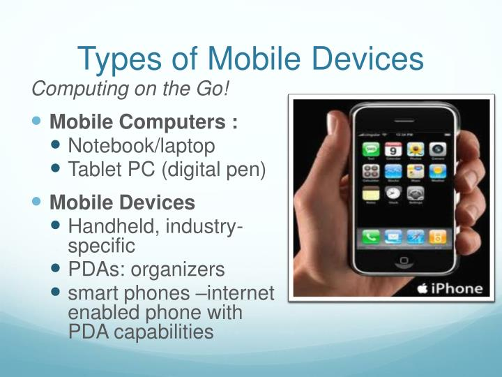 Types of mobile d evices