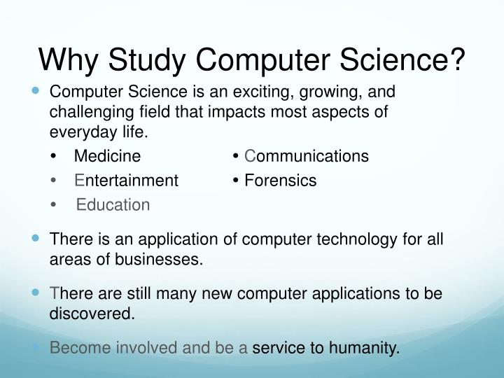 Why Study Computer Science?