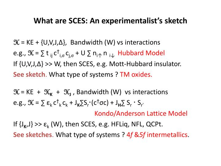 What are sces an experimentalist s sketch