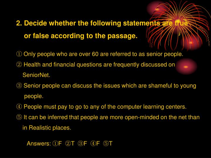 2. Decide whether the following statements are true