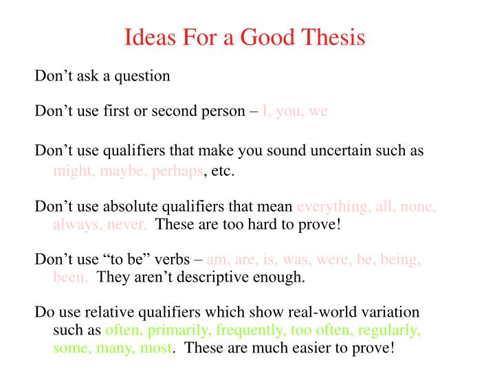 Ideas For a Good Thesis