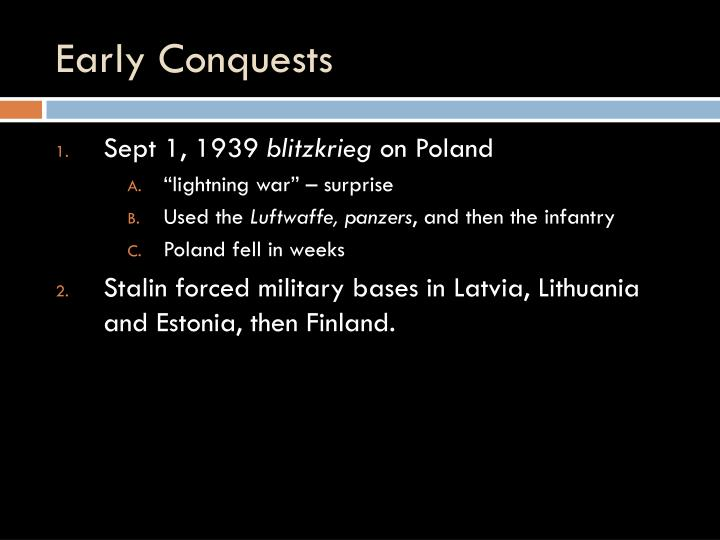 Early Conquests