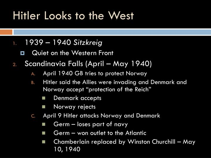 Hitler Looks to the West