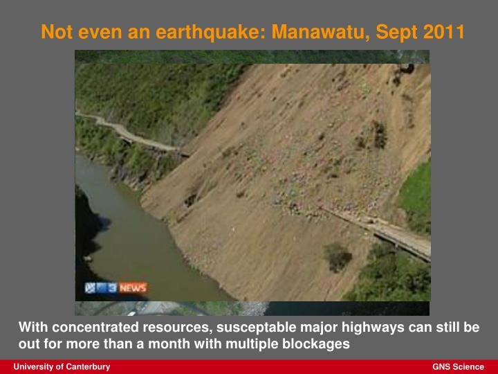 Not even an earthquake: Manawatu, Sept 2011