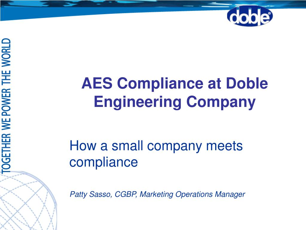 PPT - AES Compliance at Doble Engineering Company PowerPoint