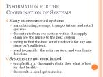 information for the coordination of systems